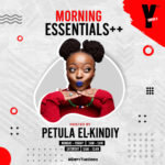 Petula El-Kindiy Morning Essential